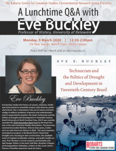 A Lunchtime Q&A with Historian Eve Buckley @ pin 7th floor lounge, Kaneff Tower, Keele Campus